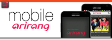 arirang program go to /event/pr/Arirang_Mobile.asp?MCode=1&sys_lang=Eng