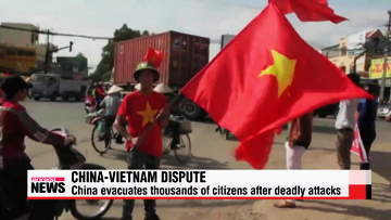 Vietnam vows stronger measures to quell anti-China unrest, China evacuates thousands