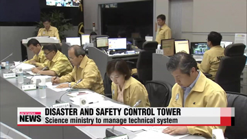 Gov't to launch disaster and safety control tower earlier