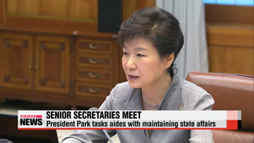 President Park asks aides to make sure no gap in state affairs amid delayed PM appointment