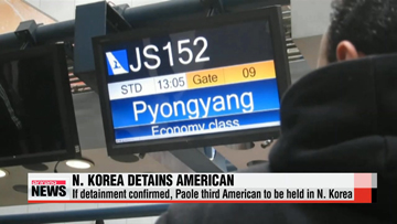 North Korea detains third American