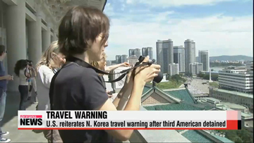 U.S. reiterates N. Korea travel warning after third American detained