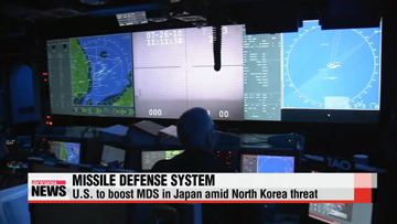 U.S. to boost missile defense system in Japan amid North Korea threat