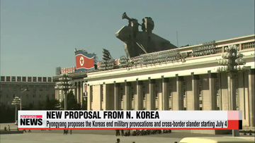 Pyongyang proposes the two Koreas end all cross-border slander starting July 4