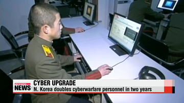 North Korea's cyberoperations team nearly doubles in two years