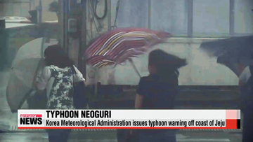 Typhoon advisory issued for Jeju island as Neoguri sweeps north