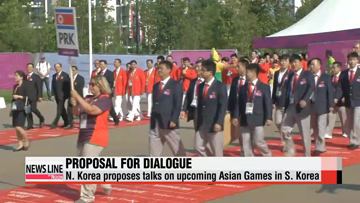 N. Korea proposes talks on upcoming Asian Games in S. Korea