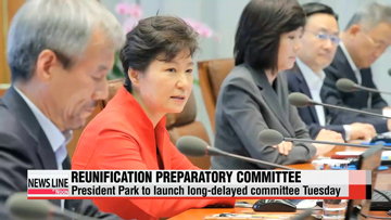 President Park to launch reunification preparatory committee Tuesday