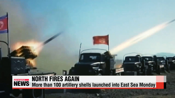 North Korea fires 120 artillery shells from multiple rocket launchers into East Sea