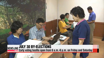Early voting in July 30 by-elections begins