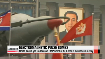 North Korea yet to develop EMP bombs: Defense ministry