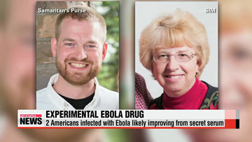 Two Americans infected with Ebola likely improving from secret serum