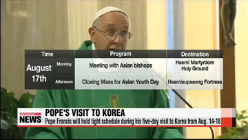 Pope Francis to meet families of Sewol-ho ferry victims and survived students during his five-day visit to Korea in mid-August
