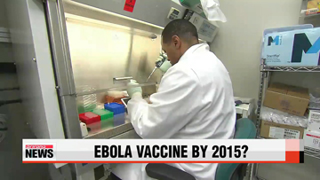 WHO announces preventative vaccine for Ebola could be ready by 2015