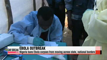 Nigeria bans Ebola corpses from movement across borders
