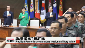 President Park calls for reform of military culture following bullying deaths