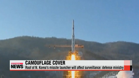 Roof of N. Korea's missile launcher will affect surveillance: defense ministry