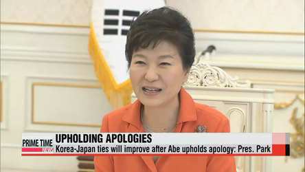 President Park pressures Japanese PM to uphold past colonial-era apologies