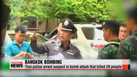 Thai police arrest suspect in bombing that killed 20