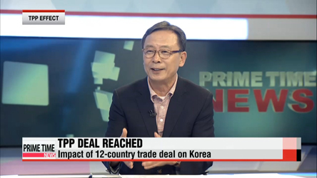 News-in-depth with Prof. Shin Se-don of Sookmyung Women's Univ.: Impacts of TPP on Korean economy