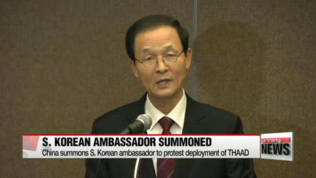 China summons S. Korean ambassador to protest THAAD deployment