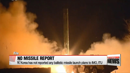 N. Korea has not reported any ballistic missile launch plans to IMO, ITU