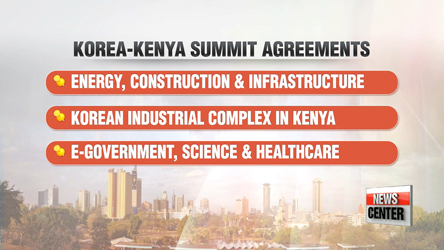 Korea-Kenya Summit: Korean industrial complex, KAIST to be built in Kenya