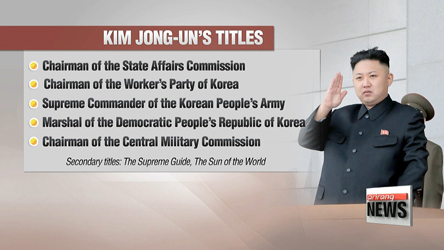 Kim Jong-un given new title of 'Chairman of State Affairs Commission' representing end of power restructuring