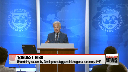 Uncertainty caused by Brexit poses biggest risk to global economy: IMF