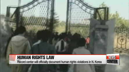 New law will allow S. Korean gov't to investigate abysmal human rights abuses in N. Korea