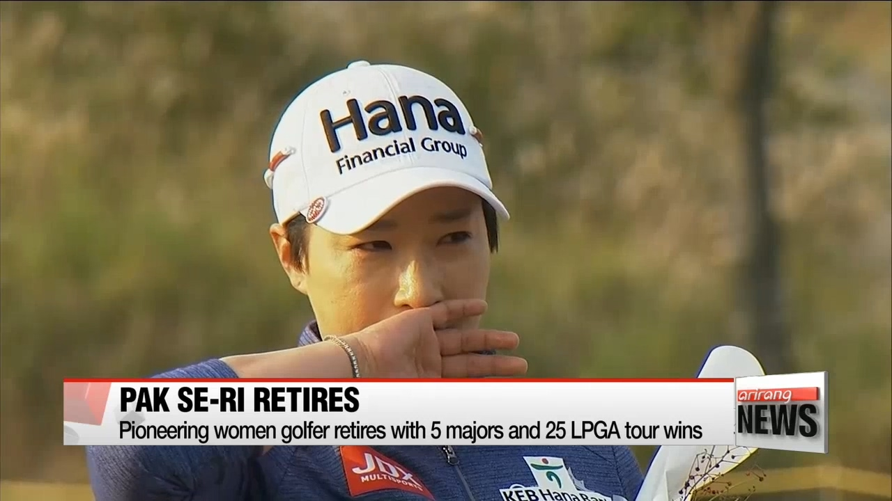 Pak Se-ri retires, leaving lasting legacy for Korean golf
