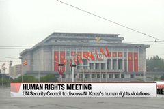 UN Security Council to discuss N. Korea's human rights violations