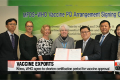 Korea, WHO agree to shorten certification period for vaccine approval