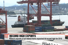 Korea's exports of oil-related items expected hit record high for 2016
