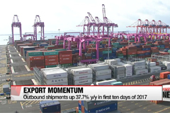 Korea's exports up 37.7% on year in first ten days of 2017