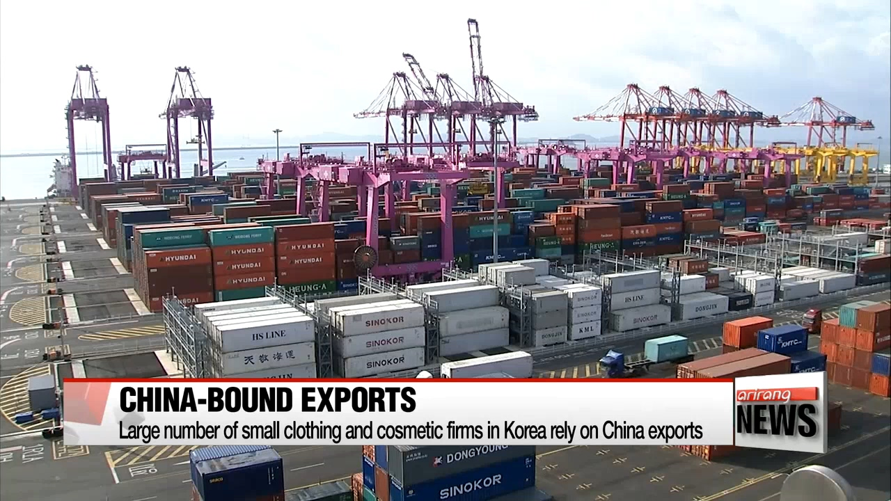 Large number of small clothing and cosmetic firms in Korea rely on China exports