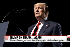 Trump again insists South Korea pay for THAAD