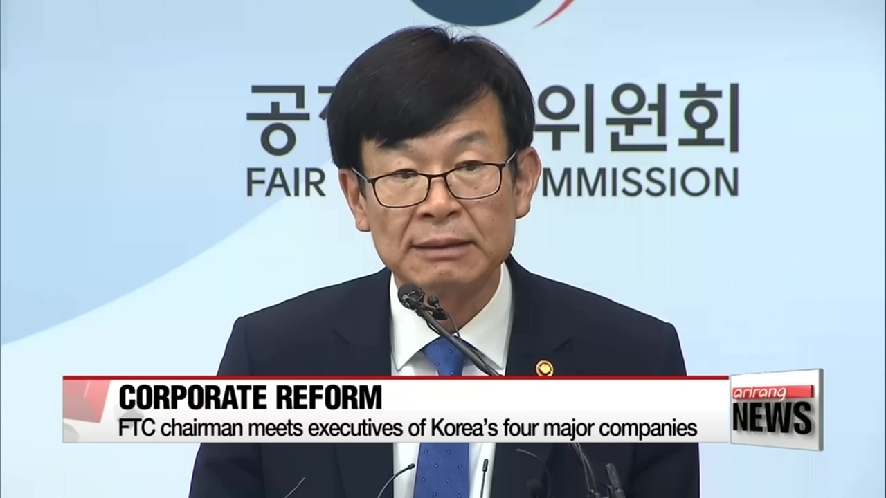 Korea's anti-trust chairman meets executives of Korea's four major companies