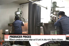 Korea's producer prices edge up 0.1 pct. in July m/m: Bank of Korea