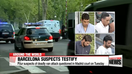 Four suspects of Barcelona van attack questioned in court