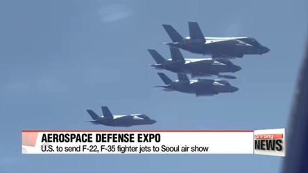 U.S. to send F-22, F-35 fighter jets to Seoul air show