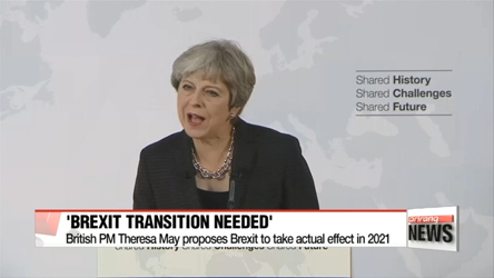 British PM Theresa May proposes Brexit to take actual effect in 2021