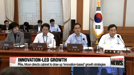 President Moon directs cabinet members to come up with 'innovation-based' growth strategies