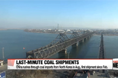 China rushes through coal imports from North Korea in Aug., first shipment since Feb.