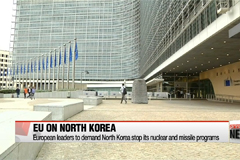 EU leaders to call for end to North Korea's weapons program