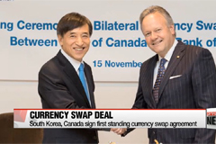 Korea, Canada sign first standing currency swap agreement