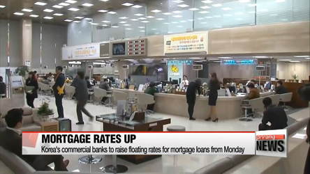 Korea's commercial banks to raise floating mortgage rates from Monday