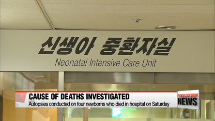 Autopsies conducted on four newborns who died in hospital on Saturday