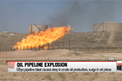 Libya pipeline blast causes drop in crude oil production, surge in oil prices