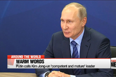 Putin calls Kim Jong Un 'competent and mature' leader